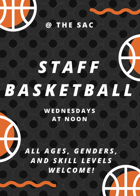 Staff Basketball Weds at Noon